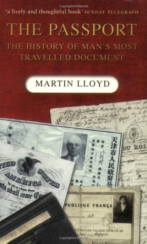 9780750940351: The Passport: The History of Man's Most Travelled Document