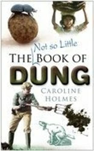 9780750940511: The Not So Little Book of Dung