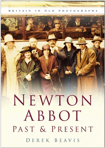 9780750940627: Newton Abbot Past & Present