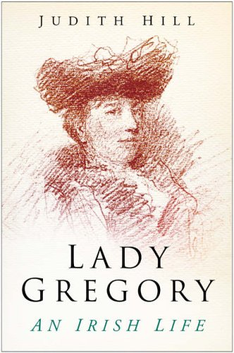 9780750940863: Lady Gregory: An Irish Life