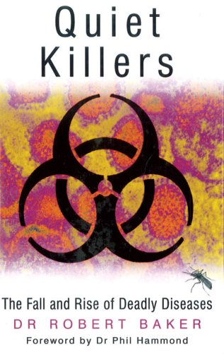 9780750941082: Quiet Killers: The Fall and Rise of Deadly Diseases