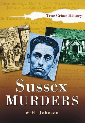 9780750941273: Sussex Murders (Sutton True Crime History)