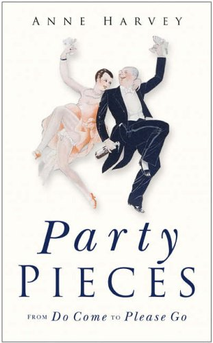 9780750941426: Party Pieces: From Do Come to Please Go