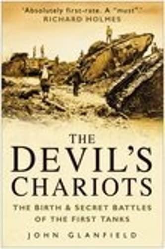 The Devil's Chariots: Glanfield, John