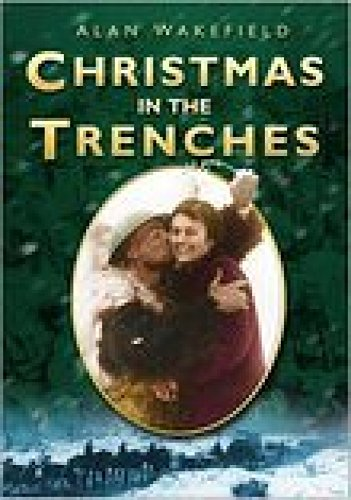 9780750941686: Christmas in the Trenches