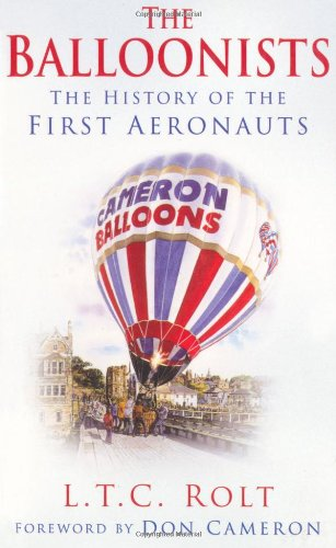 9780750942027: The Balloonists: The History of the First Aeronauts