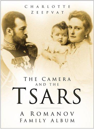 9780750942102: The Camera and the Tsars: A Romanov Family Album