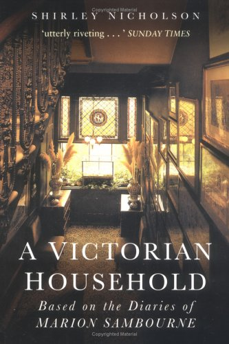 9780750942140: A Victorian Household: Based on the Diaries of Marion Sambourne