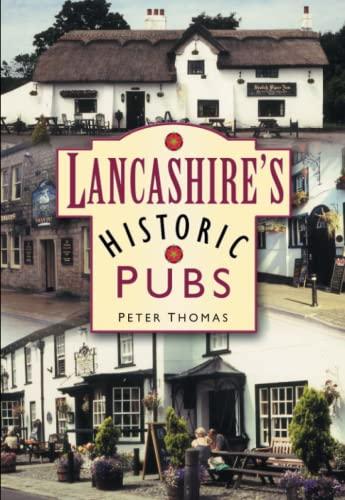 9780750942195: Lancashire's Historic Pubs