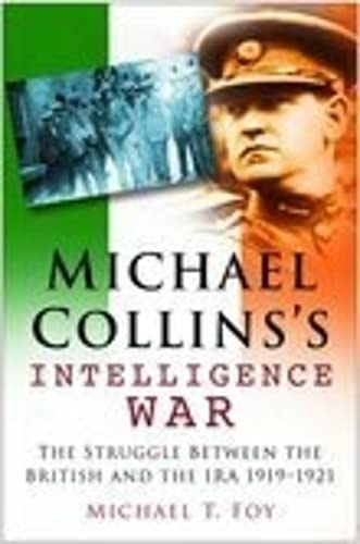 9780750942676: Michael Collins's Intelligence War