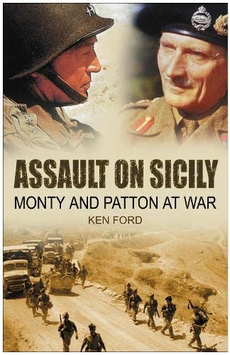 9780750943017: Assault on Sicily: Monty and Patton at War