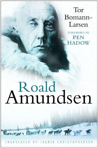 9780750943437: Roald Amundsen
