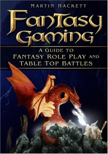 9780750943604: Fantasy Gaming: A Guide to Fantasy Role-play and Tabletop Battles