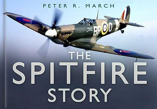9780750944021: The Spitfire Story