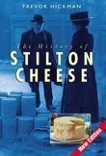 9780750944168: The History of Stilton Cheese
