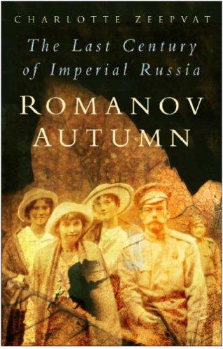 9780750944182: Romanov Autumn: The Last Century of Imperial Russia