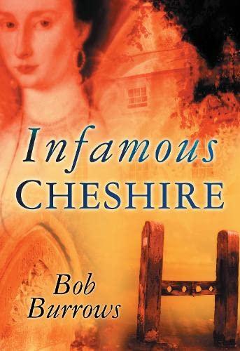 9780750944250: Infamous Cheshire