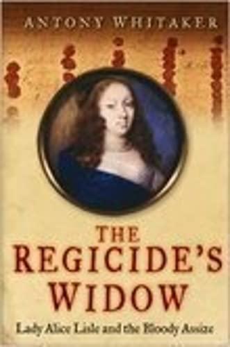9780750944342: Regicide's Widow
