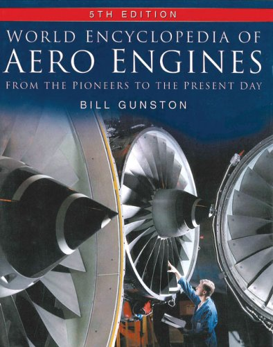 9780750944793: World Encyclopedia of Aero Engines: From the Pioneers to the Present Day