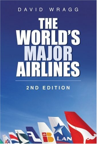 9780750944816: The World's Major Airlines