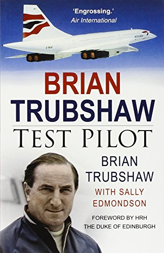 9780750944946: Brian Trubshaw: Test Pilot
