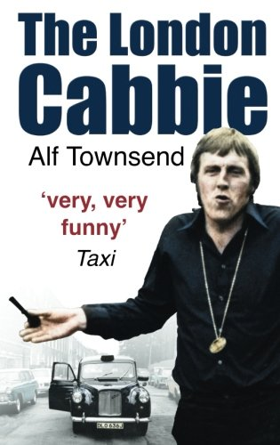 9780750944960: The London Cabbie: A Life's Knowledge