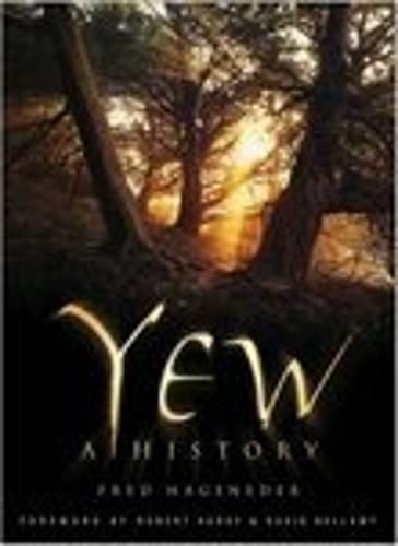 9780750945974: Yew: A History