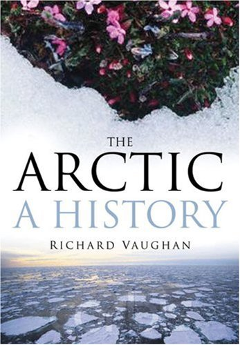 9780750946513: The Arctic: A History