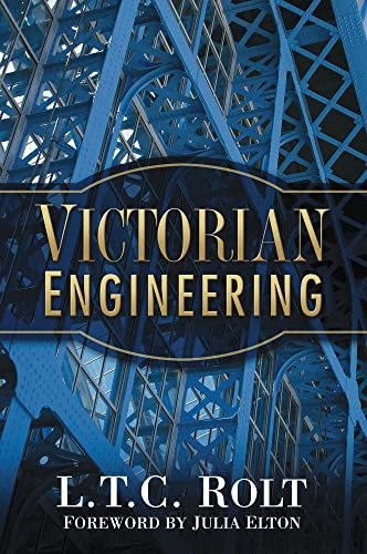 9780750946575: Victorian Engineering (L.T.C. Rolt Collection)