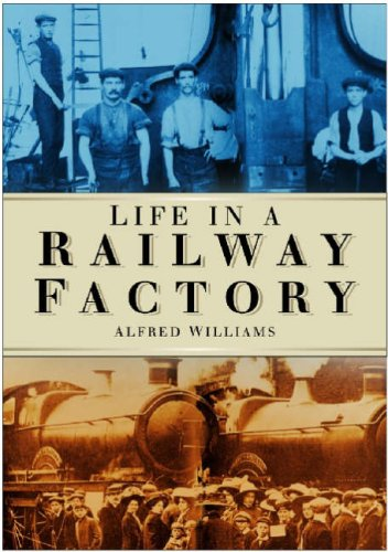 9780750946605: Life in a Railway Factory