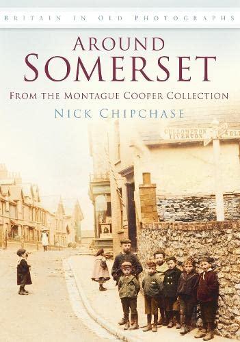 Around Somerset: Nick Chipchase