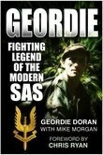 9780750946902: Geordie: Fighting Legend of the Modern SAS