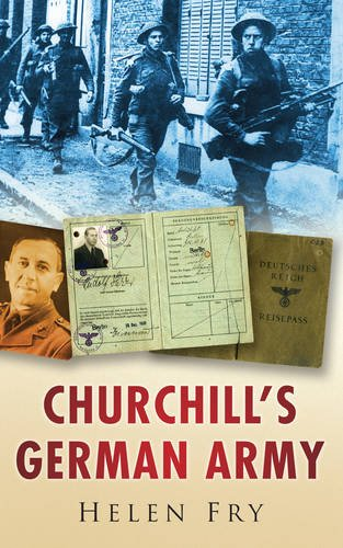 9780750947015: Churchill's German Army