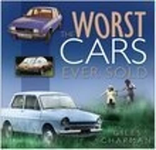 9780750947145: The Worst Cars Ever Sold