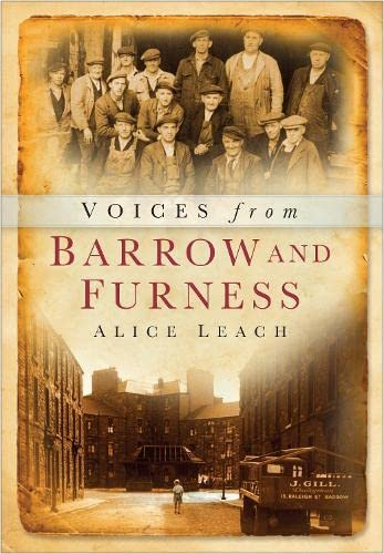 Voices from Barrow and Furness: Alice Leach