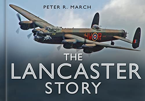 9780750947602: The Lancaster Story (The Story Series)