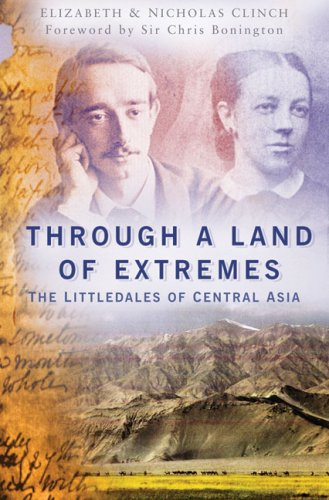 9780750947824: Through a Land of Extremes: The Littledales of Central Asia