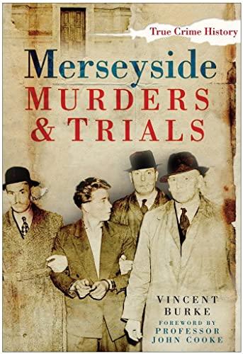 9780750948326: Merseyside Murders & Trials