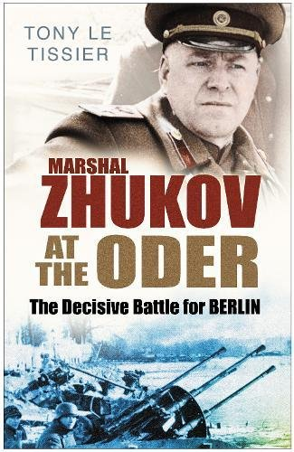 9780750948388: Marshal Zhukov at the Oder: The Decisive Battle for Berlin