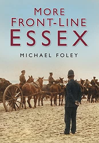 More Front Line Essex: Michael Foley