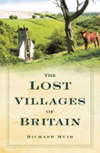 9780750950398: The Lost Villages of Britain