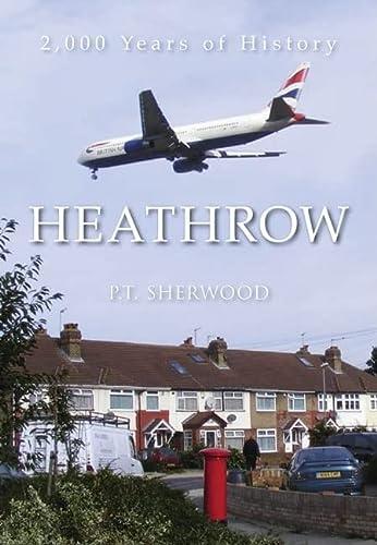 9780750950862: Heathrow: 2,000 Years of History