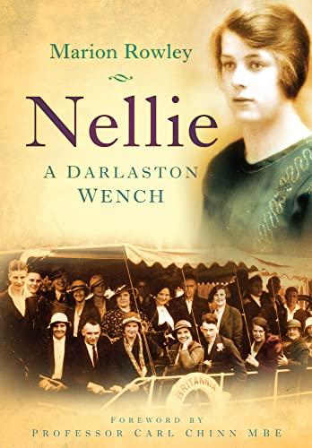 9780750951166: Nellie: A Darlaston Wench
