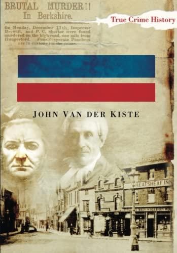 Berkshire Murders: John Van der Kiste