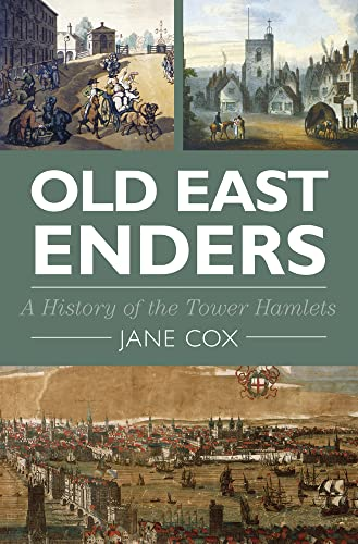 9780750952910: Old East Enders: A History of the Tower Hamlets