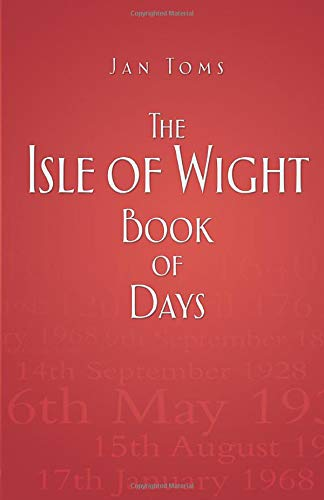 9780750953542: The Isle of Wight Book of Days