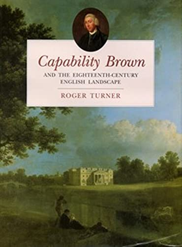 9780750953856: Capability Brown: And the Eighteenth-Century English Landscape