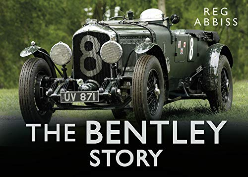 9780750954624: The Bentley Story