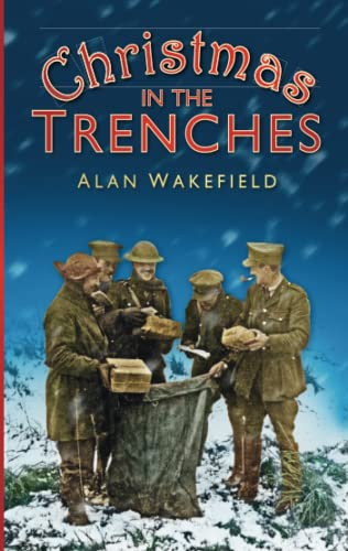 9780750954648: Christmas in the Trenches