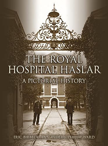 9780750956079: The Royal Hospital Haslar: A Pictorial History